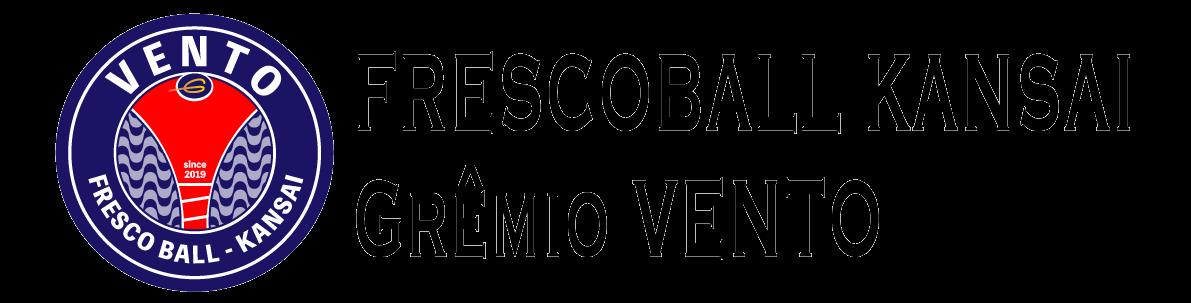 フレスコボール関西 Grêmio VENTO